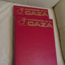 Enciclopedias de segunda mano: ENCICLOPEDIA DE LA CAZA VERGARA 1967 2 TOMOS. Lote 41647147