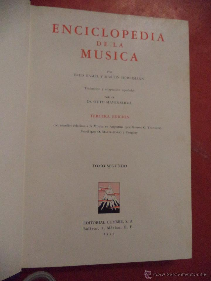 Enciclopedias de segunda mano: ENCICLOPEDIA DE LA MÚSICA.3 TOMOS. FRED HAMEL Y MARTIN HÜRLIMANN. EDITORIAL CUMBRE. MÉXICO. 1954-55 - Foto 4 - 41880516