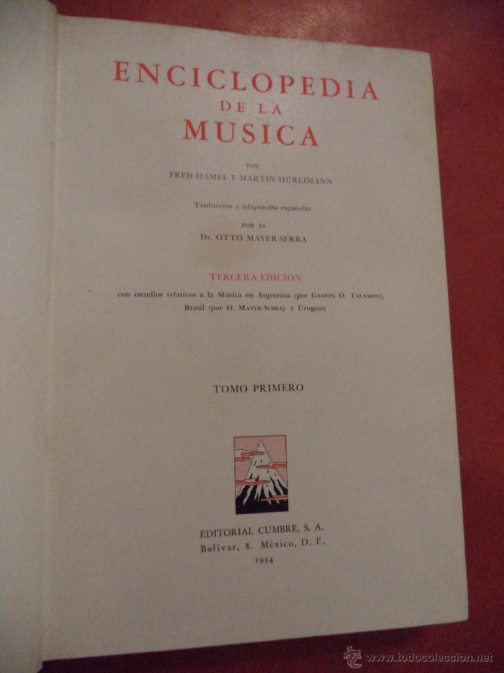Enciclopedias de segunda mano: ENCICLOPEDIA DE LA MÚSICA.3 TOMOS. FRED HAMEL Y MARTIN HÜRLIMANN. EDITORIAL CUMBRE. MÉXICO. 1954-55 - Foto 5 - 41880516