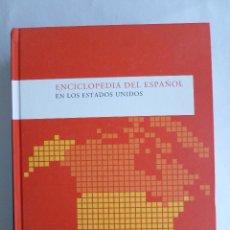 Enciclopedias de segunda mano: ENCICLOPEDIA DEL ESPAÑOL EN LOS ESTADOS UNIDOS INST.CERVANTES. 2008 1180 PAG. Lote 42240629