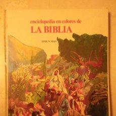 Enciclopedias de segunda mano: ENCICLOPEDIA EN COLORES DE TIMÚN MAS: LA BIBLIA. 1979.. Lote 43078226