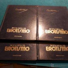 Enciclopedias de segunda mano: ENCICLOPEDIA DEL EROTISMO - CAMILO JOSE CELA - VVAA - 4 TOMOS - VER DETALLES. Lote 43126804