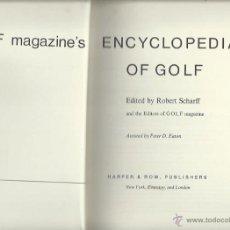 Enciclopedias de segunda mano: ENCYCLOPEDIA OF GOLF, EDITED BY ROBERT SCHARFF, HARPER Y ROW, NEW YORK EVANSTON AND LONDON, 1970. Lote 44378943
