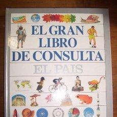 Libri di seconda mano: EL GRAN LIBRO DE CONSULTA EL PAÍS. Lote 46461635