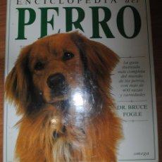 Enciclopedias de segunda mano: ENCICLOPEDIA DEL PERRO, BRUCE FOGLE, OMEGA BARCELONA 1996, LA GUÍA ILUSTRADA MÁS COMPLETA. Lote 47087435