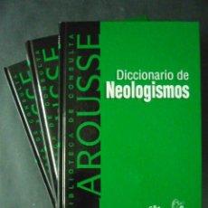 Enciclopedias de segunda mano: 3 TOMOS: DICCIONARIO DE SINONIMOS, ANTONIMOS Y NEOLOGISMOS-RBA-LAROUSSE-AÑO 2000- 3 TOMOS LD29. Lote 49425757