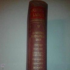 Enciclopedias de segunda mano: LA SOCIEDAD EL PENSAMIENTO DIOS TOMO 9 1960 ENCICLOPEDIA LABOR. Lote 49510747