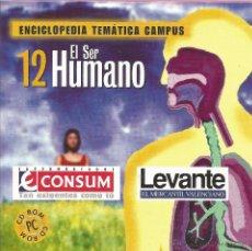 Enciclopedias de segunda mano: ** CD76 - ENCICLOPEDIA TEMÁTICA CAMPUS. CD-ROM Nº 12 - EL SER HUMANO. Lote 49745147