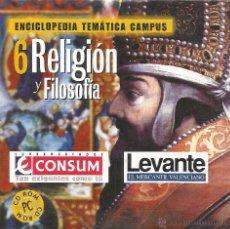 Enciclopedias de segunda mano: ** CD78 - ENCICLOPEDIA TEMÁTICA CAMPUS. CD-ROM Nº 6 - RELIGIÓN Y FILOSOFÍA. Lote 49745176