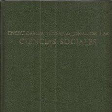 Enciclopedias de segunda mano: ENCICLOPEDIA INTERNACIONAL DE LAS CIENCIAS SOCIALES. ED. AGUILAR. MADRID. 1975. TOMO VI. Lote 49861274