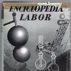 Enciclopedias de segunda mano: ENCICLOPEDIA LABOR. LA MATERIA Y LA ENERGÍA. TOMO 2. 1958. Lote 49869155