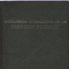 Enciclopedias de segunda mano: ENCICLOPEDIA INTERNACIONAL DE LAS CIENCIAS SOCIALES. VOL. 7. EDIT. AGUILAR. 1968.. Lote 49902834