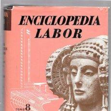 Enciclopedias de segunda mano: ENCICLOPEDIA LABOR. LAS ARTES, LOS DEPORTES, LOS JUEGOS. TOMO 8. EDIT. LABOR. 1959.. Lote 49988409