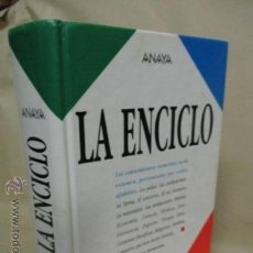 Enciclopedias de segunda mano: LA ENCICLO. ANAYA. 1ª EDICION 1992. 619 INFORMES MONOGRAFICOS, 2200 ILUSTRACIONES.. Lote 89744547