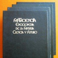 Enciclopedias de segunda mano: FANTACIENCIA. ENCICLOPEDIA DE LA FANTASÍA, CIENCIA Y FUTURO. 4 TOMOS. CON PÓSTERES.. Lote 53466485