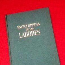 Enciclopedias de segunda mano: ENCICLOPEDIA DE LAS LABORES -GASSÓ- SEGUNDA EDICIÓN -1960. Lote 54097703