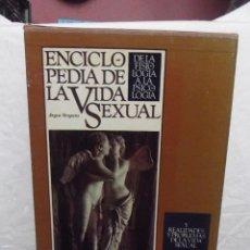 Enciclopedias de segunda mano: ENCICLOPEDIA DE LA VIDA SEXUAL DE FISIOLOGIA A LA PSICOLOGIA 6 TOMOS EN ESTUCHE. Lote 54809115