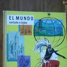 Enciclopedias de segunda mano: ENCICLOPEDIA EN COLORES.EL MUNDO CONTADO A TODOS.1963.1EDICION.TIMUN MAS. Lote 55160441