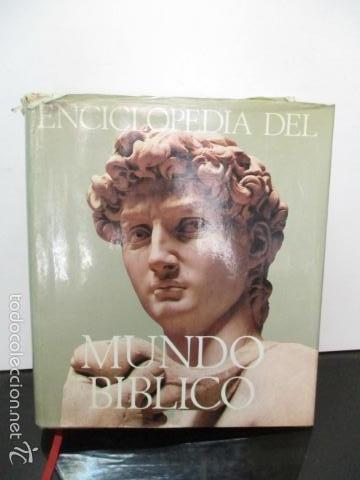 ENCICLOPEDIA DEL MUNDO BIBLICO. TOMO - 2 (TOMO II, I-Z). (Libros de Segunda Mano - Enciclopedias)
