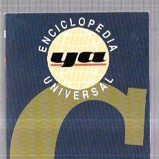 Enciclopedias de segunda mano: ENCICLOPEDIA UNIVERSAL. YA. EDICA, S.A. MADRID. 1990. 384PAGS. 25 X12 CM.. Lote 57942144