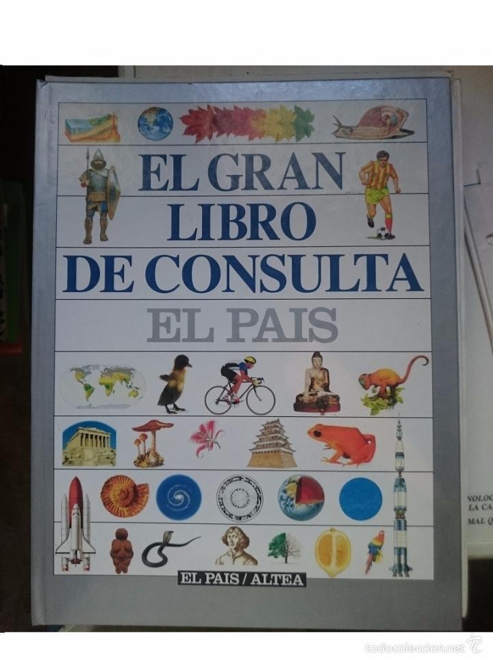 EL GRAN LIBRO DE CONSULTA - ED. EL PAIS - COMPLETO SOLO FALTA ENCUADERNARLO -REFALYAEMEX8FOIZ (Libros de Segunda Mano - Enciclopedias)
