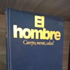 Enciclopedias de segunda mano: EL HOMBRE. CUERPO, MENTE Y SALUD. CIRCULO DE LECTORES 1984.. Lote 58293244
