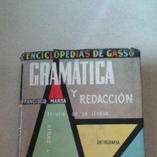 Enciclopedias de segunda mano: GRAMATICA Y REDACCION -ENCICLOPEDIAS DE GASSO- 1º EDICION DE 1959. Lote 58802601