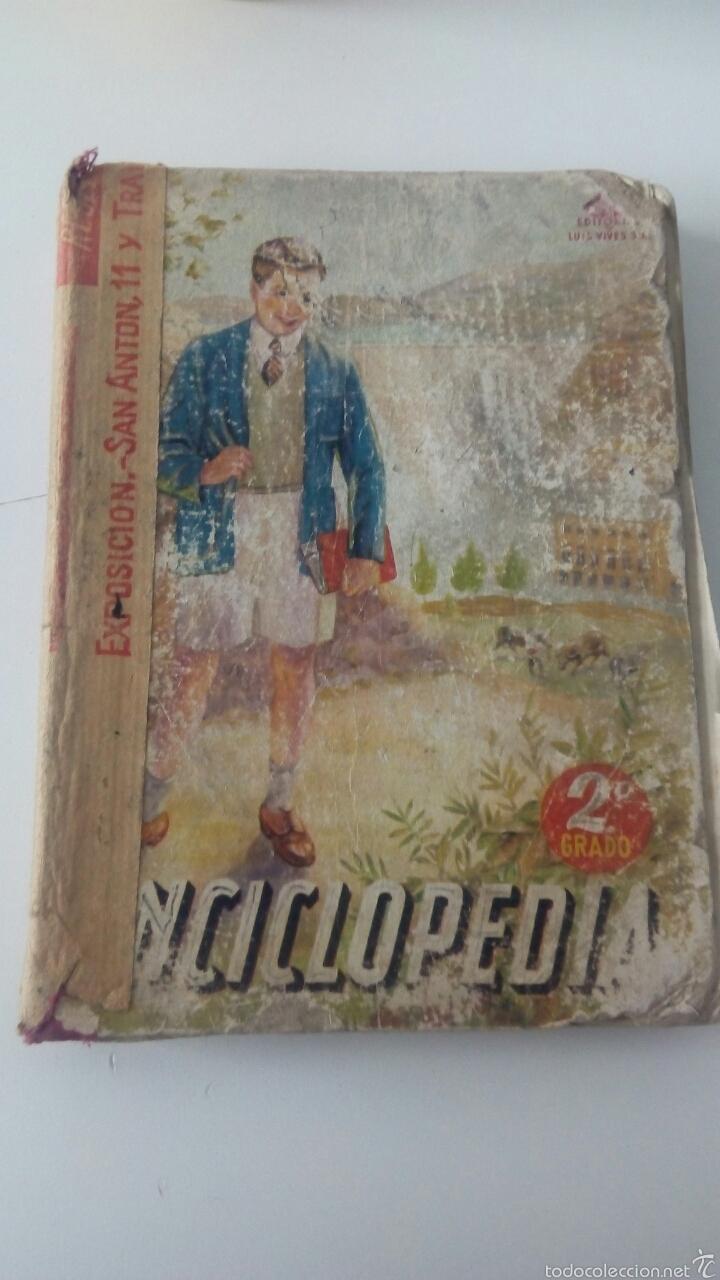 ENCICLOPEDIA ESCOLAR SEGUNDO GRADO -LUIS VIVES 1952 (Libros de Segunda Mano - Enciclopedias)
