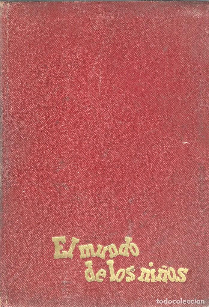 LIBRO PRESENTACIÓN ENCICLOPEDIA EL MUNDO DE LOS NIÑOS - SALVAT EDITORES, 1958. (Libros de Segunda Mano - Enciclopedias)