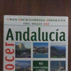 Enciclopedias de segunda mano: GRAN ENCICLOPEDIA ANDALUZA DEL SIGLO XXI TOMO 10. Lote 63746903