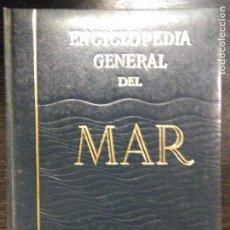 Enciclopedias de segunda mano: ENCICLOPEDIA GENERAL DEL MAR, 1988 (8 VOLÚMENES), 1987. Lote 69862177