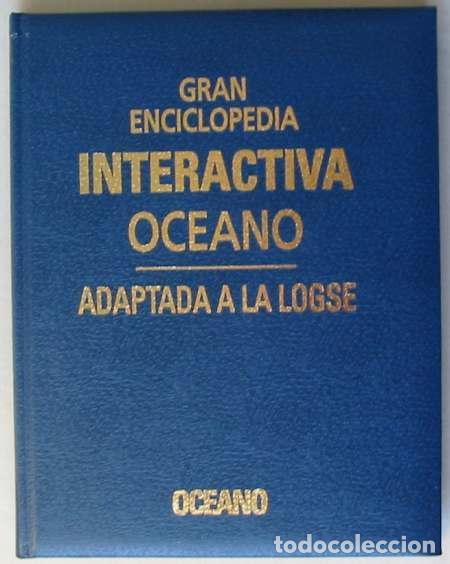 Enciclopedias de segunda mano: GRAN ENCICLOPEDIA INTERACTIVA OCEANO - ADAPTADA A LA LOGSE - 16 + 2 TOMOS - 4136 PÁGINAS - VER - Foto 3 - 74325967