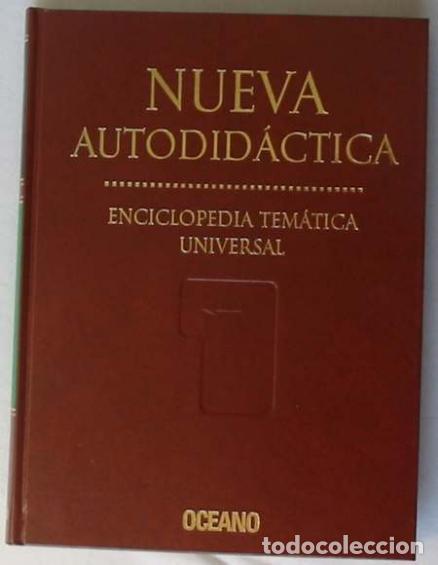 Enciclopedias de segunda mano: NUEVA AUTODIDÁCTICA - ENCICLOPEDIA TEMÁTICA UNIVERSAL OCEANO - 8 TOMOS - 2400 PÁGINAS - VER - Foto 2 - 74330055