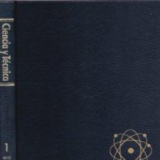 Enciclopedias de segunda mano: ENCICLOPEDIA CIENCIA Y TÉCNICA. SALVAT 1985 14 VOLÚMENES COLOR (BUEN ESTADO) ÚNICA TC ENVÍO GRATIS. Lote 76394823