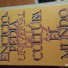 Enciclopedias de segunda mano: ENCICLOPEDIA UNIVERSAL DE LA CULTURA A-Z, EDITORIAL EL MUNDO. Lote 76625387