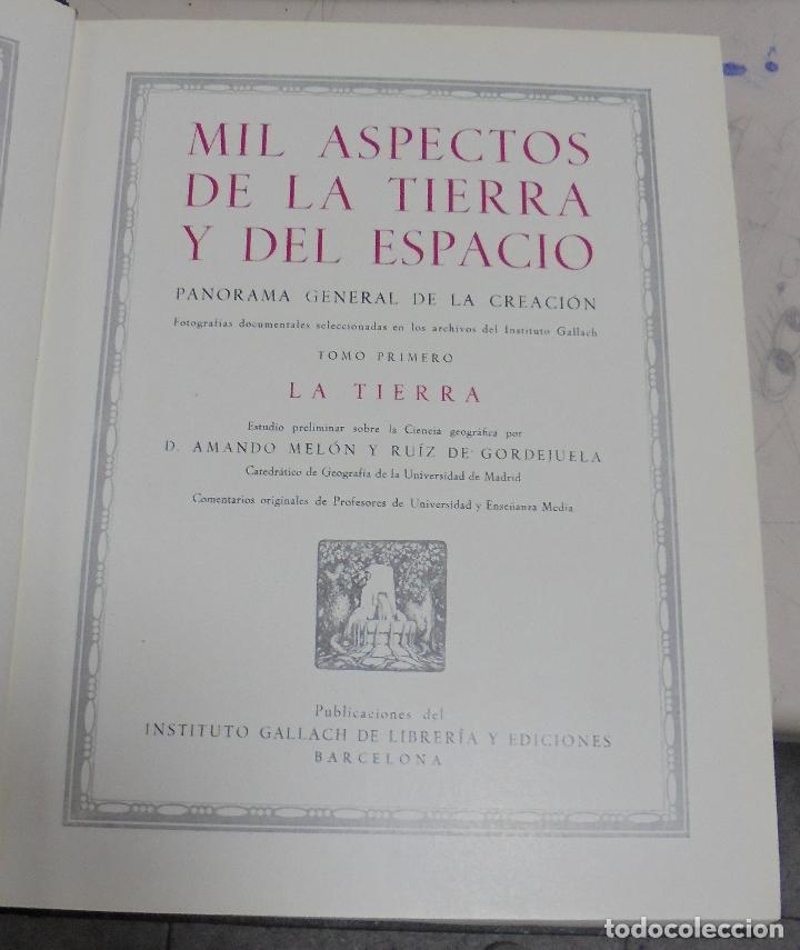 MIL ASPECTOS DE LA TIERRA Y DEL ESPACIO. TOMO I. LA TIERRA. GALLACH, BARCELONA. 1949 (Libros de Segunda Mano - Enciclopedias)