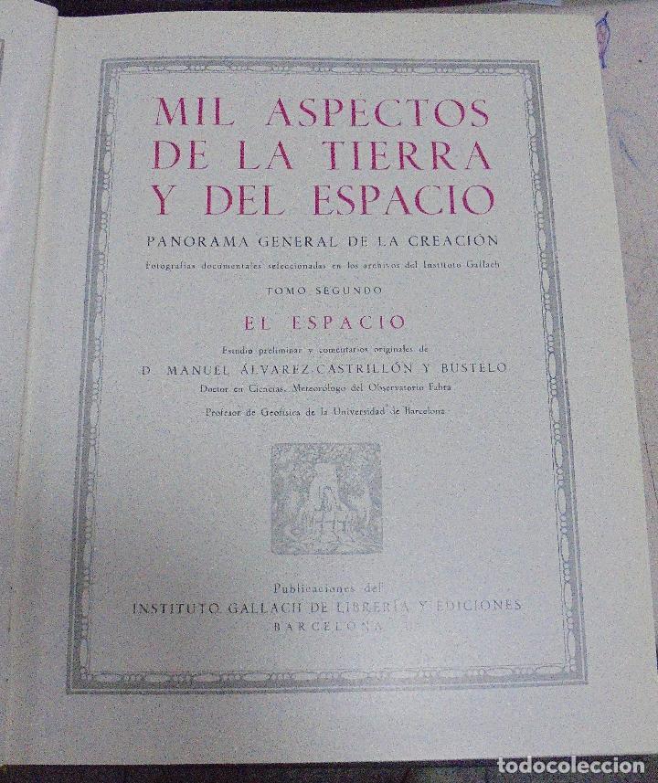 Enciclopedias de segunda mano: MIL ASPECTOS DE LA TIERRA Y DEL ESPACIO. DOS TOMOS. GALLACH, BARCELONA. LEER - Foto 4 - 79091077