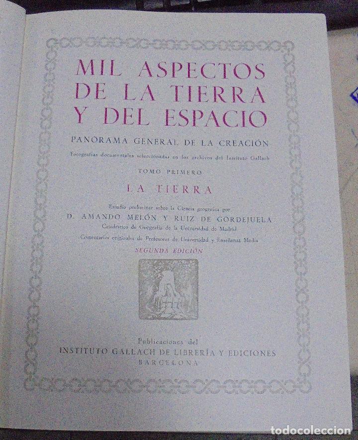 Enciclopedias de segunda mano: MIL ASPECTOS DE LA TIERRA Y DEL ESPACIO. DOS TOMOS. GALLACH, BARCELONA. LEER - Foto 19 - 79091077