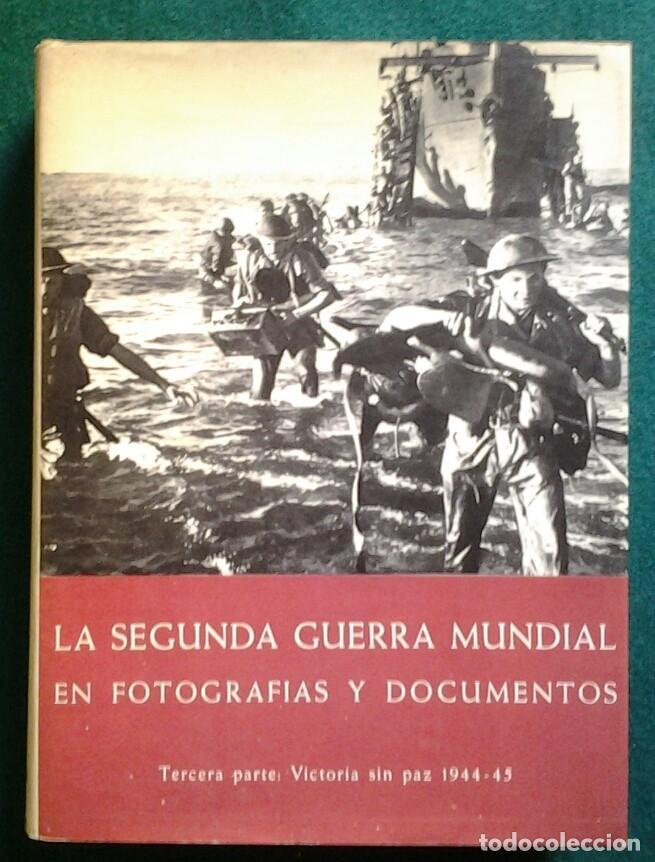 Enciclopedias de segunda mano: LA SEGUNDA GUERRA MUNDIAL EN FOTOGRAFIAS Y DOCUMENTOS. 6 TOMOS.PLAZA Y JANES 1973 - Foto 2 - 176884583