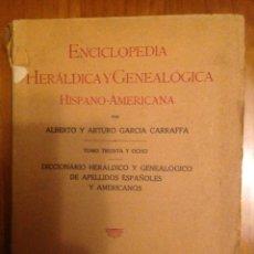 Enciclopedias de segunda mano: ENCICLOPEDIA HERÁLDICA Y GENEALÓGICA HISPANO AMERICANA TOMO 38 HERMANOS GARCIA CARRAFFA. Lote 81147608