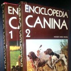 Enciclopedias de segunda mano: ENCICLOPEDIA CANINA / NOGUER - ANESA - RIZZOLI / 1 Y 2 /. Lote 81625112
