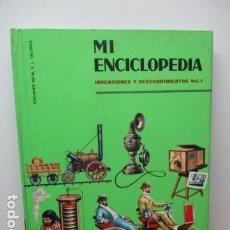Enciclopedias de segunda mano: MI ENCICLOPEDIA - INVENCIONES Y DESCUBRIMIENTOS VOL I (VER FOTOS) . Lote 83863960