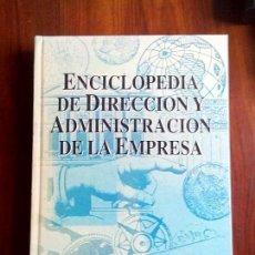Enciclopedias de segunda mano: ENCICLOPEDIA DE DIRECCION Y. ADMINISTRACION DE LA EMPRESA. Lote 87055204