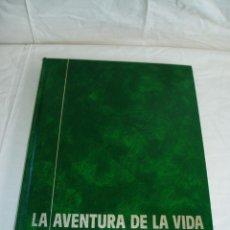 Enciclopedias de segunda mano: LA AVENTURA DE LA VIDA. Lote 89779904