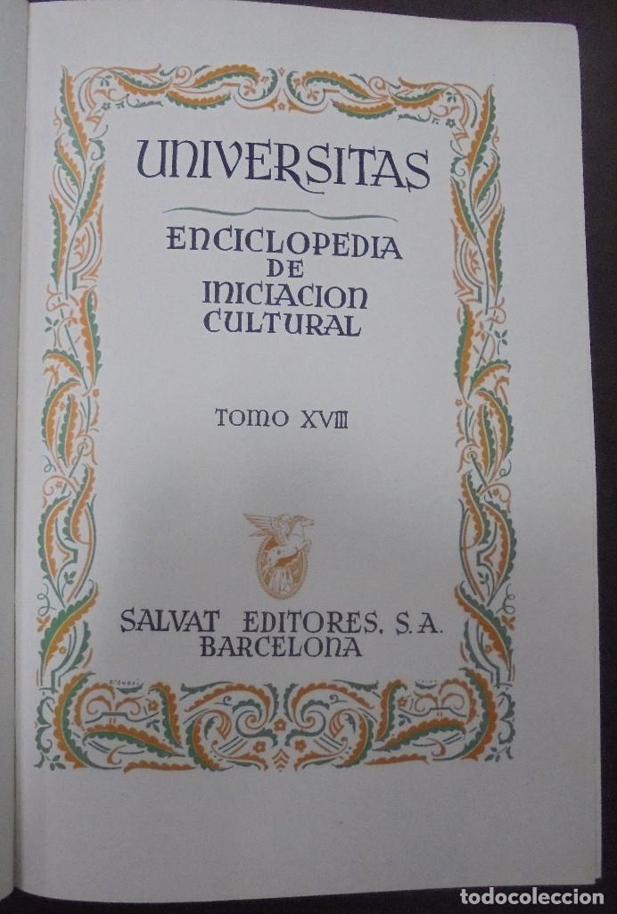UNIVERSITAS. ENCICLOPEDIA E INICIACION CULTURAL. TOMO XVIII. SALVAT EDITORES. BARCELONA. 1º ED. 1945 (Libros de Segunda Mano - Enciclopedias)