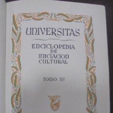 Enciclopedias de segunda mano: UNIVERSITAS. ENCICLOPEDIA E INICIACION CULTURAL. TOMO XV. SALVAT EDITORES. BARCELONA. 1º ED. 1943. Lote 90505335
