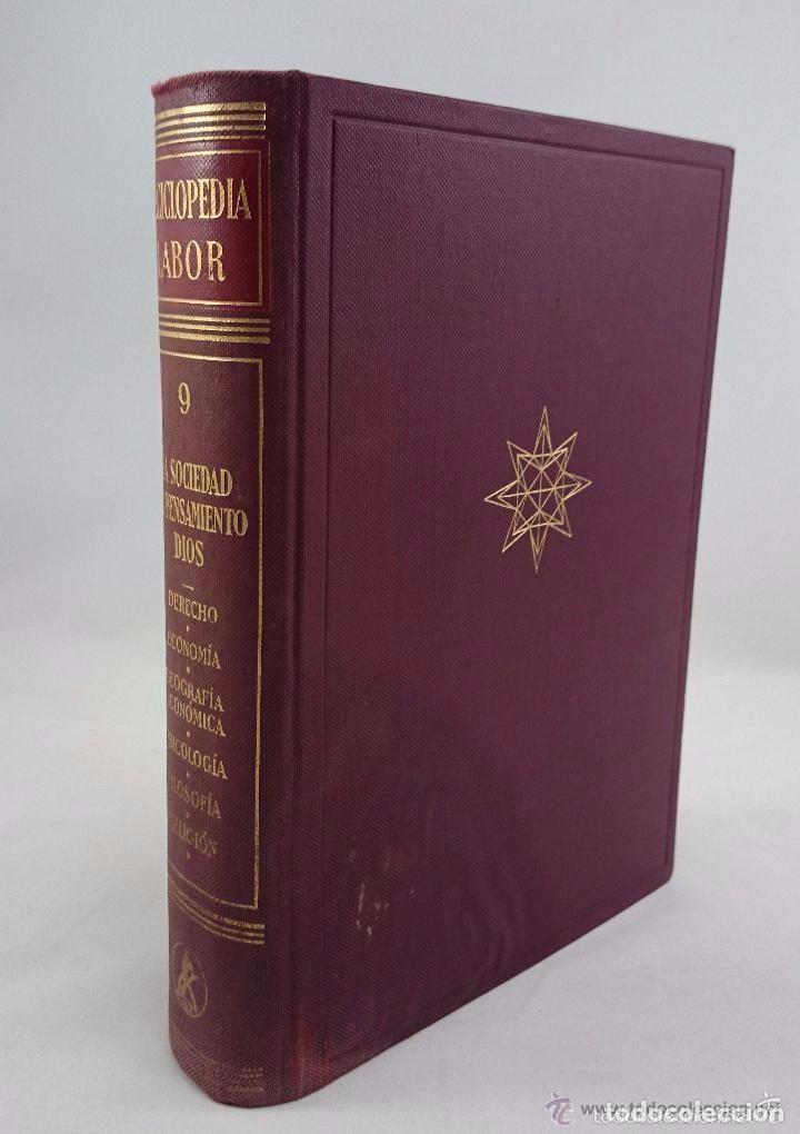 ENCICLOPEDIA LABOR. TOMO 9 LA SOCIEDAD. EL PENSAMIENTO. DIOS (Libros de Segunda Mano - Enciclopedias)
