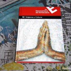 Enciclopedias de segunda mano: LA ENCICLOPEDIA DEL ESTUDIANTE - TOMO 19 - RELIGIONES Y CULTURAS - EDITORIAL SANTILLANA - EL PAÍS. Lote 91668510