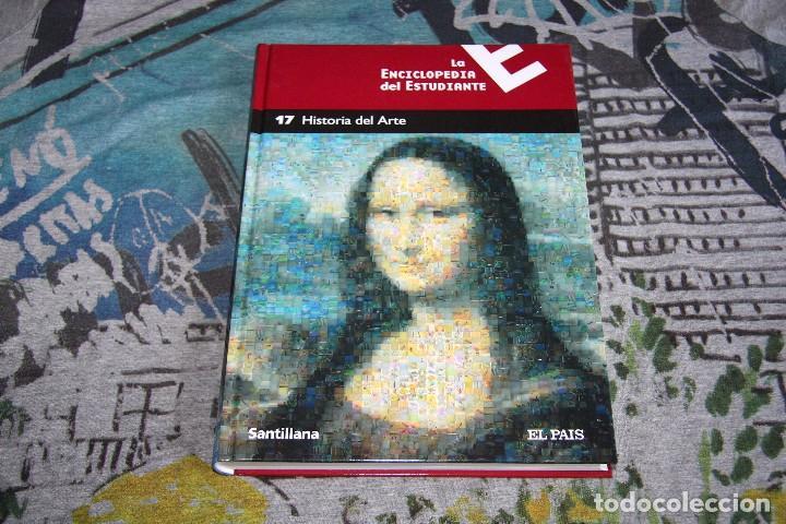 LA ENCICLOPEDIA DEL ESTUDIANTE - TOMO 17 - HISTORIA DEL ARTE - EDITORIAL SANTILLANA - EL PAÍS (Libros de Segunda Mano - Enciclopedias)