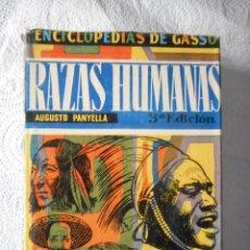 Enciclopedias de segunda mano: RAZAS HUMANAS. AUGUSTO PANYELLA. ENCICLOPEDIAS DE GASSÓ HERMANOS EDITORES. 400 PÁGINAS. 1958. Lote 93108325